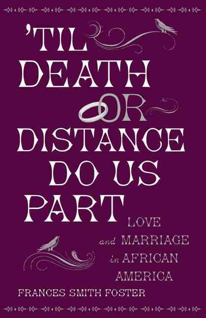 'til Death or Distance Do Us Part By Foster, Frances Smith